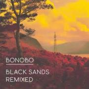 Bonobo - Black Sands remixed - Ninjatune